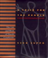 A Voice for the People: The Life and Work of Harold Courlander