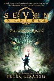 The Colossus Rises: Seven Wonders, Book 1