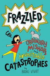 Ordinary Mishaps and Inevitable Catastrophes: Frazzled #2