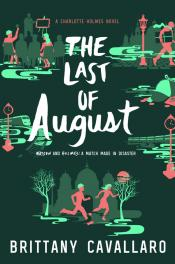 The Last of August: A Charlotte Holmes Novel