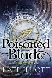 Poisoned Blade: A Court of Fives Novel