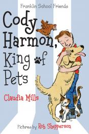 Cody Harmon, King of Pets: Franklin School Friends
