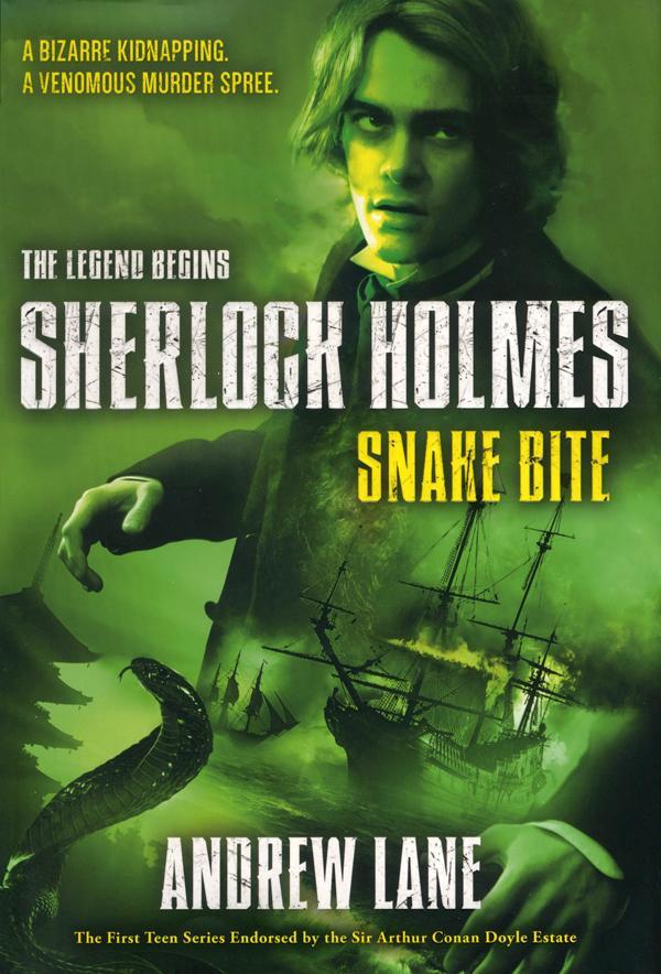 Junior Library Guild : Snake Bite: Sherlock Holmes, The Legend