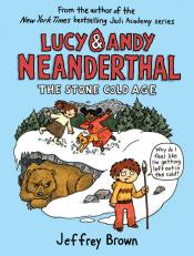 The Stone Cold Age: Lucy & Andy Neanderthal