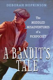 A Bandit's Tale:The Muddled Misadventures of a Pickpocket