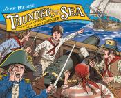 Thunder from the Sea: Adventure on Board the HMS <i>Defender</i>