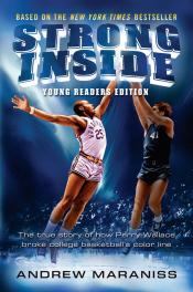 Strong Inside: The True Story of How Perry Wallace Broke College Basketball's Color Line: Young Readers' Edition
