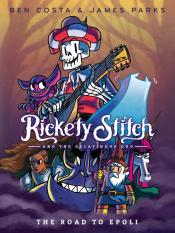 The Road to Epoli: Rickety Stitch and the Gelatinous Goo, Book 1