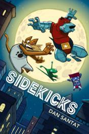Junior Library Guild Sidekicks By Dan Santat