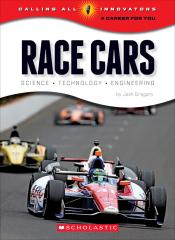 Race Cars: Science •Technology • Engineering