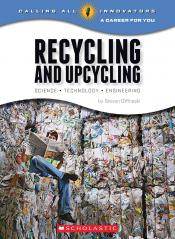 Recycling and Upcycling: Science, Technology, Engineering