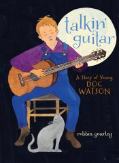 Talkin' Guitar: A Story of Young Doc Watson