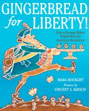 Gingerbread for Liberty American Revolution Mara Rockliff nonfiction picture book cover