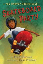 Skateboard Party: The Carver Chronicles, Book Two