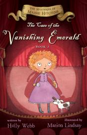 The Case of the Vanishing Emerald: The Mysteries of Maisie Hitchins, Book 2
