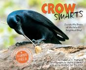 Crow Smarts: Inside the Brain of the World's Brightest Bird
