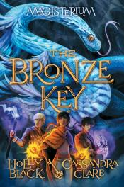 The Bronze Key: The Magisterium, Book 3
