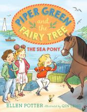 The Sea Pony: Piper Green and the Fairy Tree