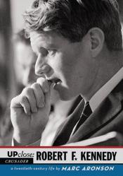 Up Close: Robert F. Kennedy