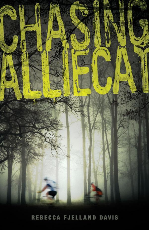 teen topics in chasing alliecat a novel by rebecca fjelland davis Chasing alliecat chasing alliecat book cover dumped with relatives in a small  minnesota town for the summer, sadie lester is relying on her mountain bike to.