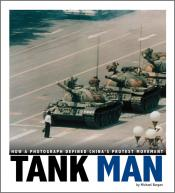 Tank Man: How a Photograph Defined China's Protest Movement (ebook)