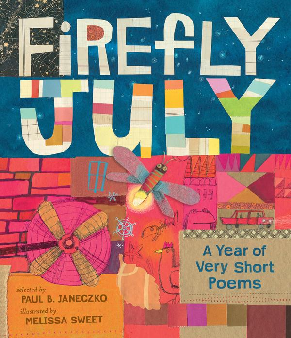 Junior Library Guild : Firefly July: A Year of Very Short