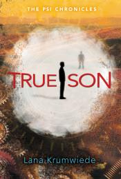 True Son: The Psi Chronicles