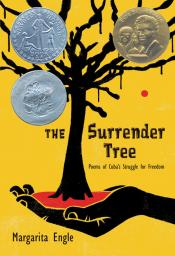 The Surrender Tree: Poems of Cuba 's Struggle for Freedom