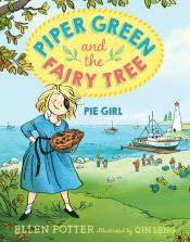 Pie Girl: Piper Green and the Fairy Tree