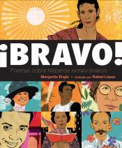 ¡Bravo!: Poemas sobre Hispanos Extraordinarios (Bravo!: Poems About Amazing Hispanics)