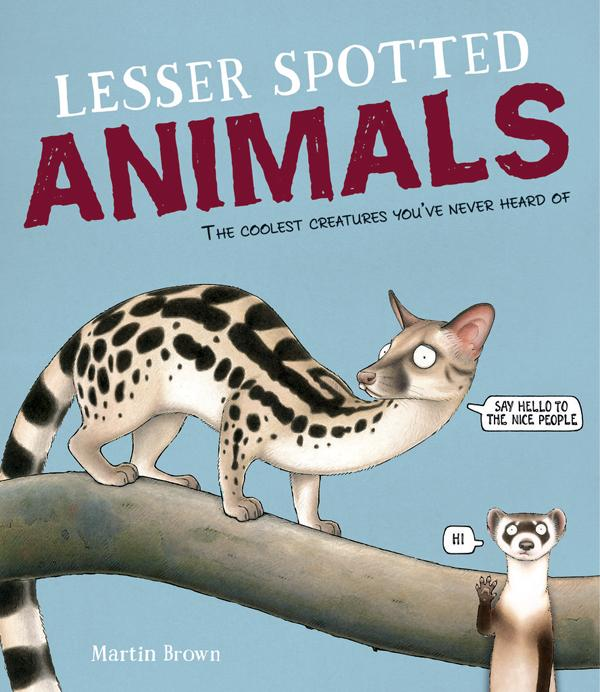 Junior Library Guild Lesser Spotted Animals By Martin Brown