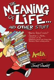 The Meaning of Life . . . and Other Stuff: Amelia Rules!