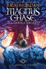 The Sword of Summer: Magnus Chase and the Gods of Asgard, Book 1
