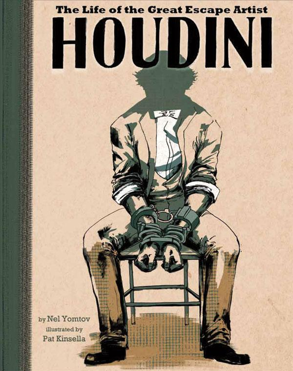 Junior Library Guild : Houdini: The Life of the Great Escape
