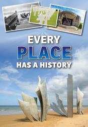 Every Place Has a History (Ebook)