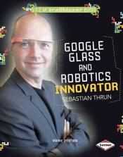 Google Glass and Robotics Innovator Sebastian Thrun (ebook)