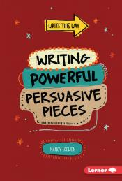 Writing Powerful Persuasive Pieces (Ebook)
