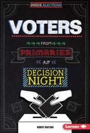 Voters: From Primaries to Decision Night (Ebook)