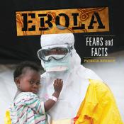 Ebola: Fears and Facts (Ebook)