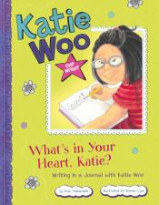 What's in Your Heart, Katie?: Writing in a Journal with Katie Woo (ebook)