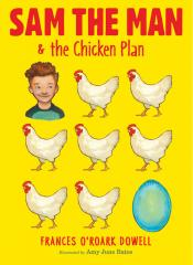 Sam the Man & the Chicken Plan