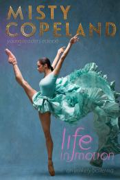 Life in Motion: An Unlikely Ballerina: Young Readers' Edition