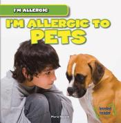 I'm Allergic to Pets