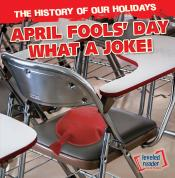 April Fools' Day: What a Joke!