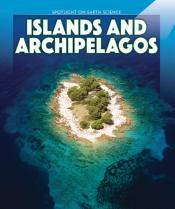 Islands and Archipelagos