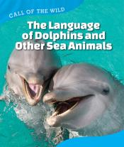 The Language of Dolphins and Other Sea Animals