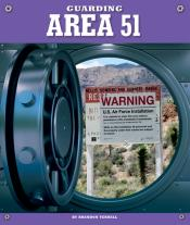 Guarding Area 51 (Ebook)