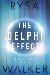 The Delphi Effect: The Delphi Trilogy, Book One