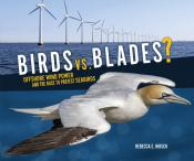 Birds vs. Blades?: Offshore Wind Power and the Race to Protect Seabirds (Ebook)