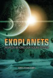 Exoplanets: Worlds beyond Our Solar System (Ebook)